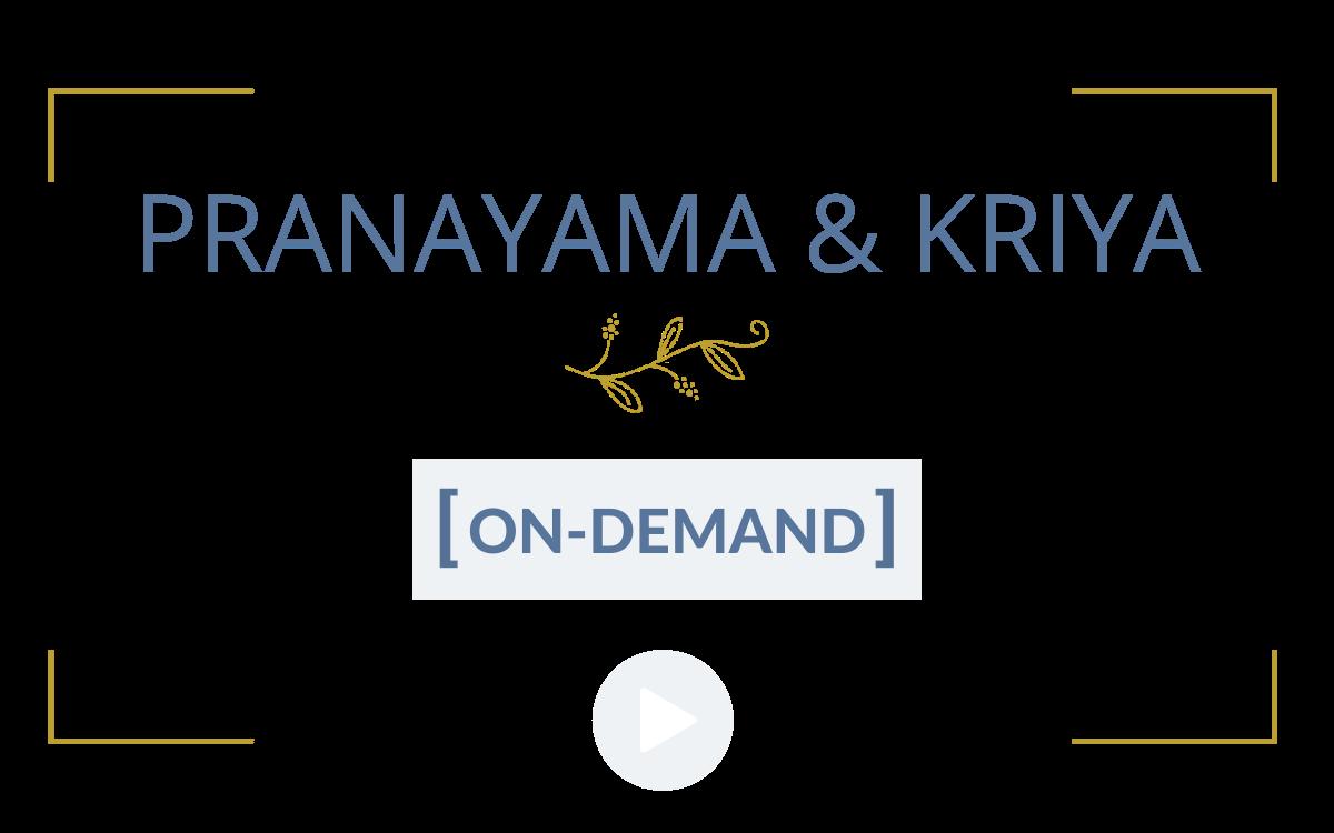 Pranayama & Kriya